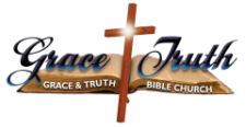 Grace and Truth Bible Church